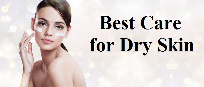 Best Care for Dry Skin