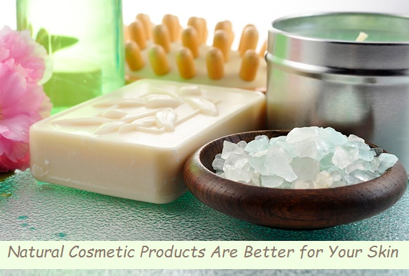 Natural Cosmetic Products Are Better for Your Skin