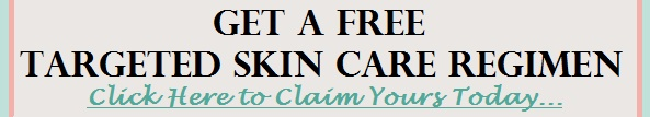 Free Targeted Skin Care Regimen