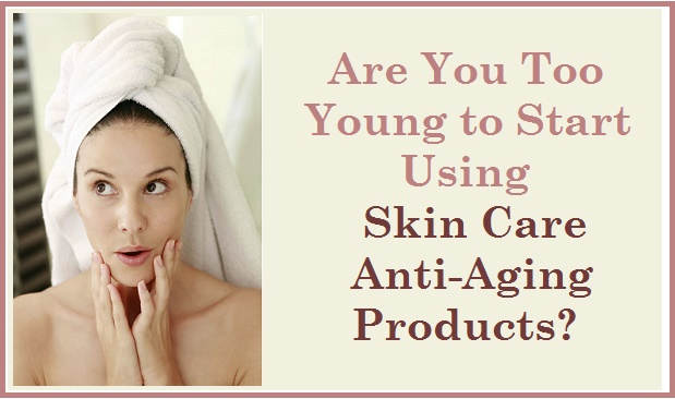 Skin Care Anti-Aging Products